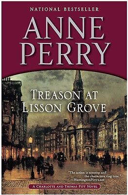 Charlotte and Thomas Pitt: Treason at Lisson Grove 26 by Anne Perry (2012,...