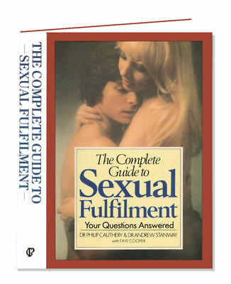 Complete Guide to Sexual Fulfilment, Cauthery, Hardback, 0091770513, Illustrated