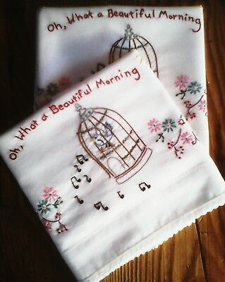 Vintage Embroidered Pillowcases (1 pr O What A Beautiful Good Morning Embroidery