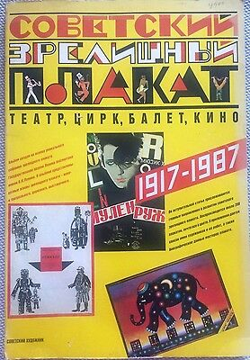 Spectacular Soviet Posters: Theatre, Circus, Ballet, Cinema 1917-1987