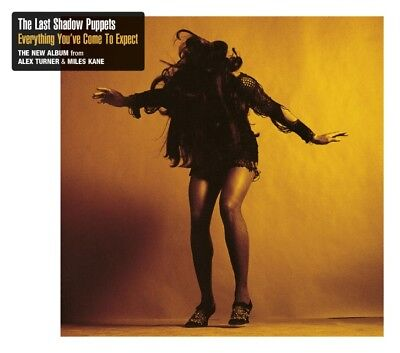 Everything You've Come To Expect (Jewel Case), The Last Shadow Puppets