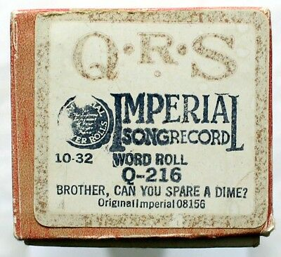 """ANONYMOUS ARTIST """"Brother can You Spare A Dime"""" QRS Q-216 [PIANO ROLL]"""