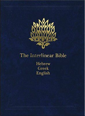 The Interlinear Hebrew-Greek-English Bible One-Volume Edition