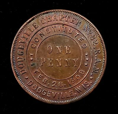 "Masonic ""One Penny"" bronze token, Dodgeville, Chapter No. 82 R.A.M., Wisconsin!"