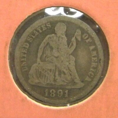 US 1891 Liberty Seated Silver Dime 10 Cent VG  (LS128-1-1150)