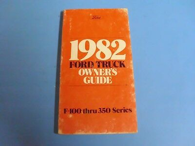 1982 Ford Truck F-100 Thru 350 Series  Owner Guide Manual