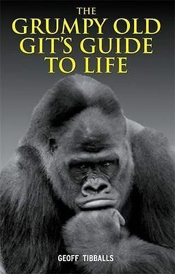 """The Grumpy Old Gits Guide to Life""   (Very Good Hardback Book)"