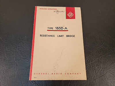 Vintage General Radio Company Resistance Limit Bridge Instruction Manual 1652-A