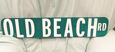 OLD BEACH RD Street Road Sign Double Sided Heavy Gauge Metal 30x6