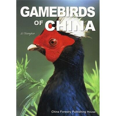 Gamebirds of China - out of print, limit supply - chinasource2009