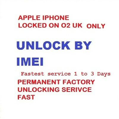 O2 UK Factory Unlock For Apple iPhone 3G 3GS 4 4S 5 5C 5S 6 6+ 6S 6S+ SE 7 7+
