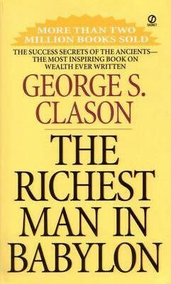 The Richest Man In Babylon by George S Clason [Paperback]