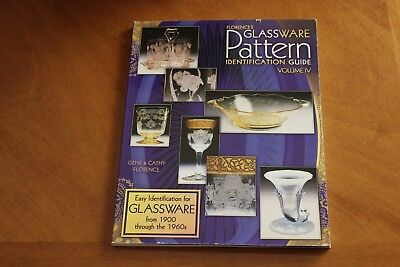 Florences' Glassware Pattern Identification Guide Volume IV