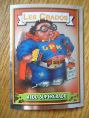 Image * Les CRADOS 3 N°16 * 2004 album card Sticker FRANCE Garbage Pail Kid