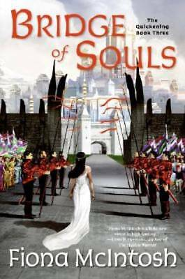 Bridge of Souls: The Quickening Book Three by McIntosh, Fiona