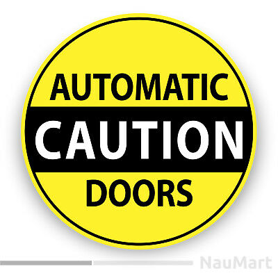 AUTOMATIC DOOR CAUTION Warning sign Sticker / decal (ST612)