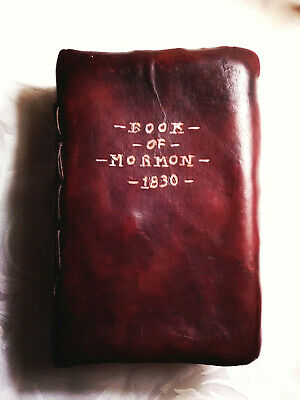 LDS BOOK OF MORMON 1830 Ed Signed Joseph Smith antique reproduction