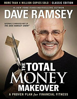 The Total Money Makeover: Classic Edition by Dave Ramsey Hardcover Funding NEW