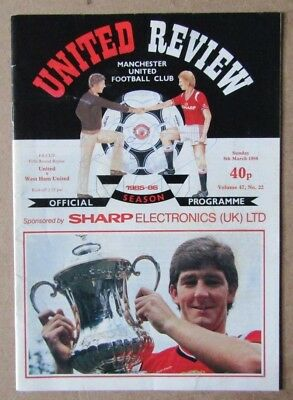 1985/86  Manchester United v West Ham  FA Cup 5th Rd Replay  09/03/1986  Signed