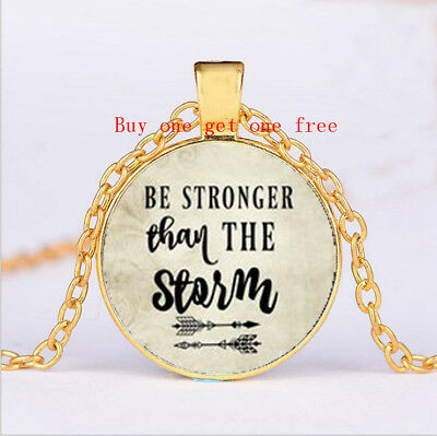 BE STRONGER THAN the STORM Pendant, Inspirational charm