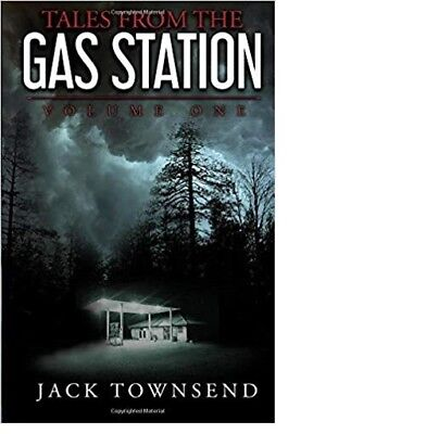 Tales from the Gas Station: Volume One (Vol1) by Jack Townsend (2018,Paperback)