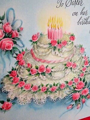 Vintage Birthday Card MCM To Sister Glitter Cake Burning Candles Pink Roses