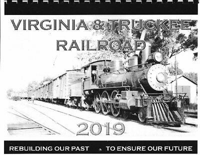 Virginia and Truckee Railroad Calendar 2019 With Equipment Pictures
