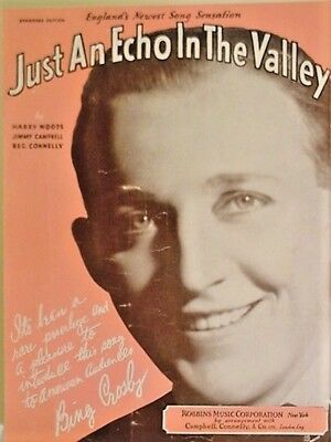 "SHEET MUSIC (vintage) ""JUST AN ECHO IN THE VALLEY ""  (1932)-(9.75 of 10)"