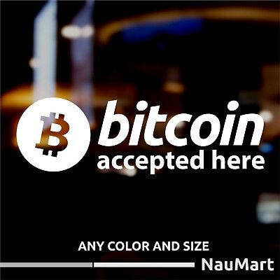 BITCOIN ACCEPTED HERE sticker decal vinyl cut no background (ST623)