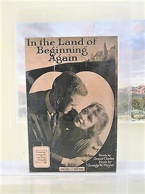 "SHEET MUSIC (vintage)""IN THE LAND OF BEGINNING AGAIN "" 1918 - (6 of 10) 7"" x 10"""