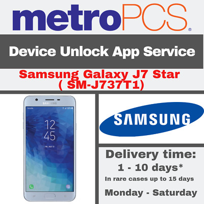 METRO PCS ANDROID APP DEVICE UNLOCK SERVICE FOR Samsung Galaxy J7 Star  SM-J737T1