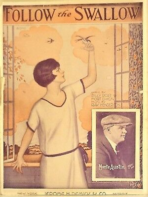"SHEET MUSIC (vintage) ""FOLLOW THE SWALLOW "" 1924 - (4.5 of 10)"
