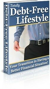 E Book-Totally Debt Free Lifestyle-Your Transition Tobe Better Financially On Cd