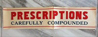 1930s PRESCRIPTIONS Carefully Compounded Advertising Drugstore Poster Used