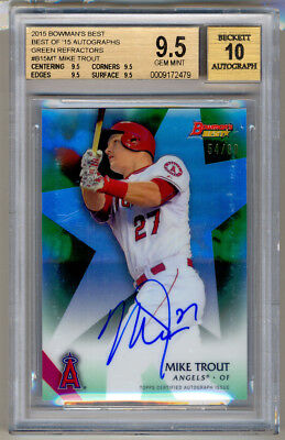 2015 Bowman's Best Green Refractor MIKE TROUT Autograph Auto 54/99 BGS 9.5/10 !!