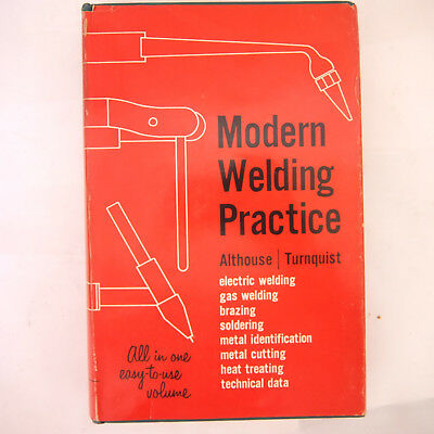 Modern Welding Practice Althouse Turnquist 1958 Hardcover - Volume Discount