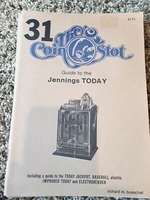 Coin Slot Guide #31 for the Jennings Today
