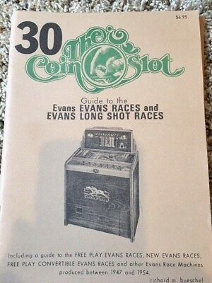 Coin Slot Guide #30 for the Evans Race and Evans Long Shot Races
