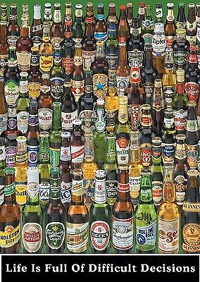 Maxi Poster 61x91.5cm -  Life is Full of Difficult Decisions (Beer Bottles)