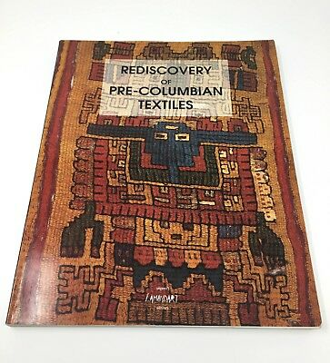 """Rediscovery of Pre-Columbian Textiles"" (1994, Lamandart, Softcover) The Arts"