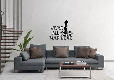 Alice In Wonderland We're All Mad Here Inspired Design Home Wall Art Decal Vinyl