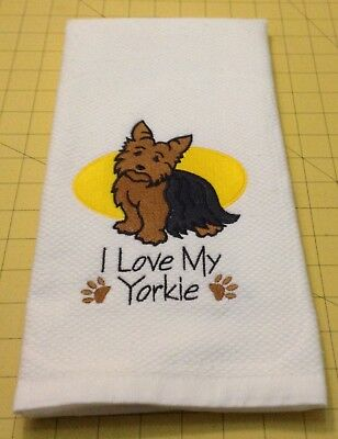 I Love My Yorkie (Yorkshire Terrier)! Embroidered Williams Sonoma Kitchen Towel
