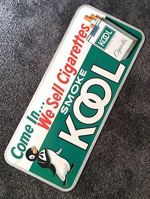 Come In We Sell Cigarettes Smoke Kool Willie Penguin Sign Nice Clean Never Hung