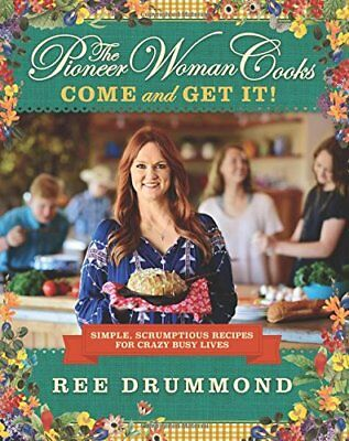 The Pioneer Woman Cooks: Come and Get It Simple by Ree Drummond Hardcover NEW