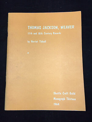 1964 Thomas Jackson, Weaver, 17Th And 18Th Century Records By Harriet Tidball