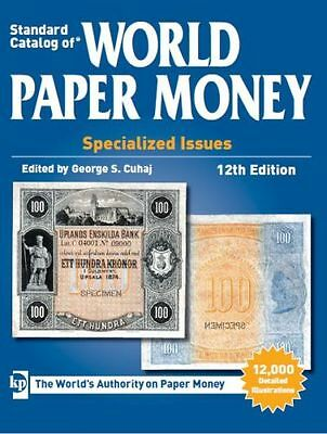 George S. Cuhaj - 2013 Standard Catalog of World Paper Money Special Issues 12th