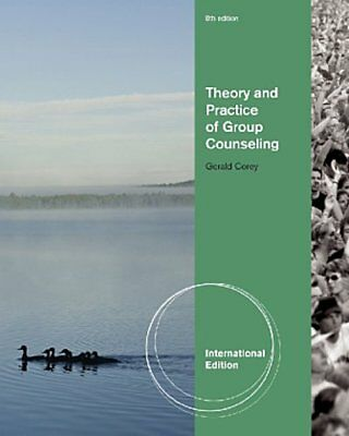 Theory and Practice of Group Counseling, International Edition Gerald Corey