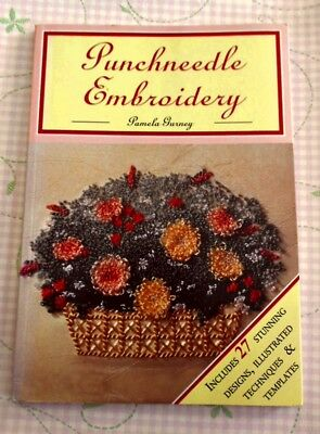 PUNCHNEEDLE EMBROIDERY ~ By Pamela Gurney ~ 1997 SC Book in GC ~ 27 Designs