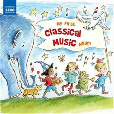 My First Classical Music Album - Various (Cd, 2013) 💿 [Brand New]