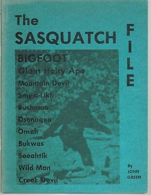 THE SASQUATCH FILE by John Green First Edition 1973 Bigfoot Wild Man Very Nice!